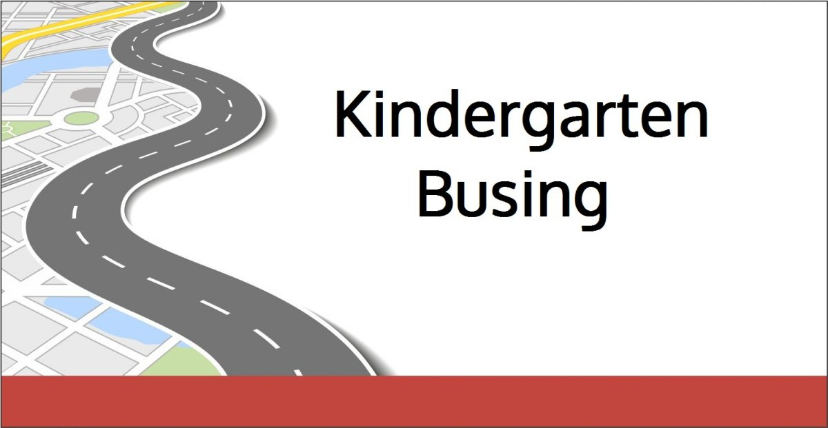 Kindergarten Busing & Safety Information